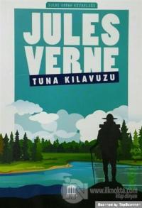 Tuna Kılavuzu - Jules Verne Kitaplığı