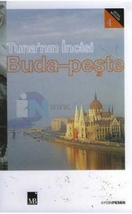 Tuna'nın İncisi : Budapeşte -  Dünya Kentleri 4
