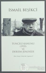 Tunceli Kanunu (1935) ve Dersim Jenosidi
