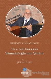Tür ve Şekil Bakımından Sümmanioğlu'nun Şiirleri