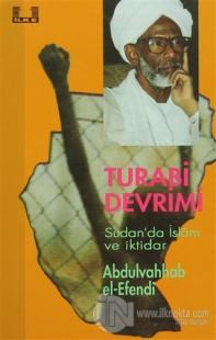 Turabi Devrimi Sudan'da İslam ve İktidar Abdulvahhab el Efendi