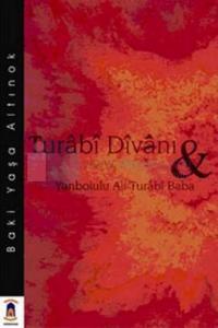 Turabi Divanı ve Yanbolulu Ali Turabi Baba