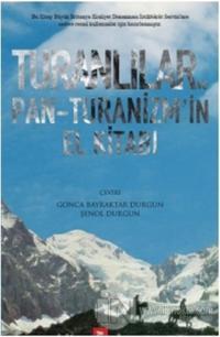 Turanlılar ve Pan-Turanizm'in El Kitabı