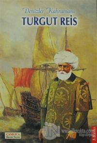 Turgut Reis Denizler Kahramanı