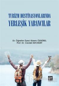 Turizm Destinasyonlarında Yerleşik Yabancılar
