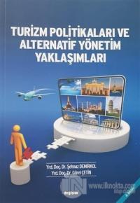 Turizm Politikaları ve Alternatif Yönetim Yaklaşımları