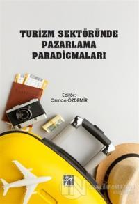 Turizm Sektöründe Pazarlama Paradigmaları Osman Özdemir