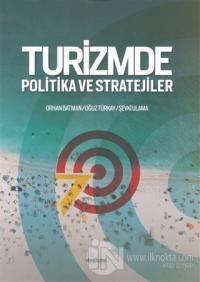 Turizmde Politika ve Stratejiler