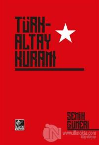 Türk-Altay Kuramı (Ciltli)