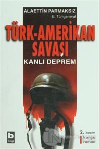 Türk - Amerikan Savaşı
