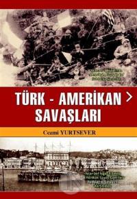 Türk-Amerikan Savaşları