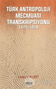 Türk Antropoloji Mecmuası Transkripsiyonu