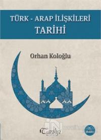Türk-Arap İlişkileri Tarihi