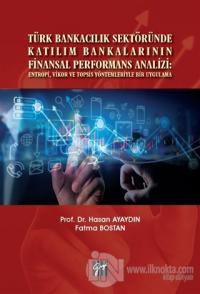 Türk Bankacılık Sektöründe Katılım Bankalarının Finansal Performans An