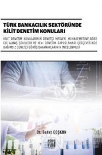 Türk Bankacılık Sektöründe Kilit Denetim Konuları Sedat Coşkun