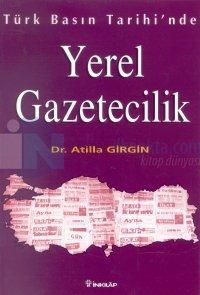 Türk Basın Tarihinde Yerel Gazetecilik
