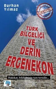 Türk Bilgeliği ve Derin Ergenekon