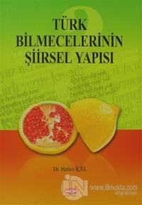 Türk Bilmecelerinin Şiirsel Yapısı