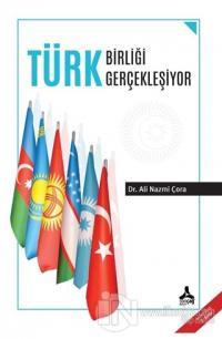 Türk Birliği Gerçekleşiyor