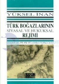 Türk Boğazlarının Siyasal ve Hukuksal Rejimi
