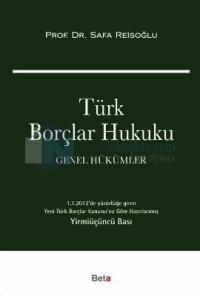 Türk Borçlar Hukuku Genel Hükümler Safa Reisoğlu