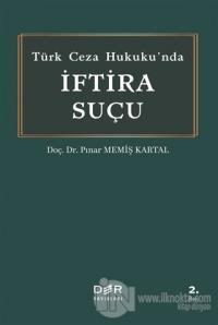 Türk Ceza Hukuku'nda İftira Suçu