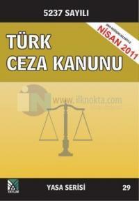 Türk Ceza Kanunu20115237 Sayılı Yeni Kanun