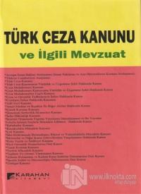 Türk Ceza Kanunu ve İlgili Mevzuat (Ciltli)