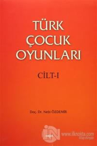 Türk Çocuk Oyunları (2 Cilt Takım)
