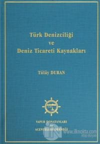 Türk Denizciliği ve Deniz Ticareti Kaynakları (Ciltli)