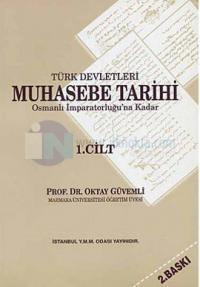 Türk Devletleri Muhasebe Tarihi 1. Cilt %10 indirimli Oktay Güvemli