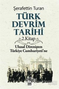 Türk Devrim Tarihi 2. Kitap