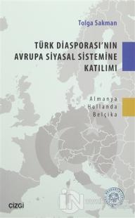 Türk Diasporası'nın Avrupa Siyasal Sistemine Katılımı