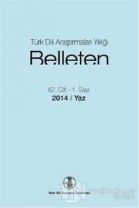 Türk Dili Araştırmaları Yıllığı - Belleten 2014 / Yaz