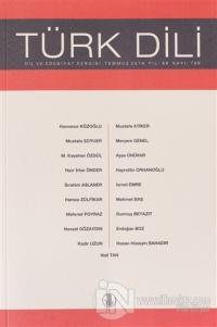 Türk Dili Dergisi Ağustos 2018 Yıl: 68 Sayı: 799 Kolektif