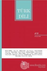 Türk Dili Dil ve Edebiyat Dergisi Sayı: 813 Eylül 2019