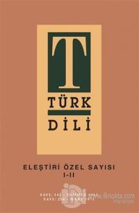 Türk Dili Eleştiri Özel Sayısı 1-2