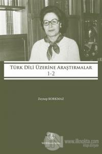 Türk Dili Üzerine Araştırmalar 1-2 (Ciltli)