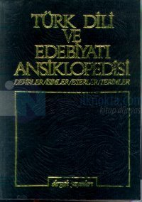 Türk Dili ve Edebiyatı AnsiklopedisiCilt: 1Devirler / İsimler / Eserler / Terimler