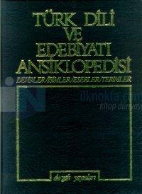 Türk Dili ve Edebiyatı AnsiklopedisiCilt: 3Devirler / İsimler / Eserler / Terimler (Ciltli)