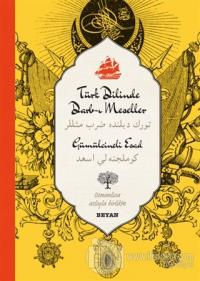 Türk Dilinde Darb-ı Meseller (Osmanlıca-Türkçe) (Ciltli)