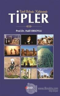 Türk Dilinde Kültüründe Tipler