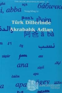 Türk Dillerinde Akrabalık Adları %20 indirimli Yong-Song Li