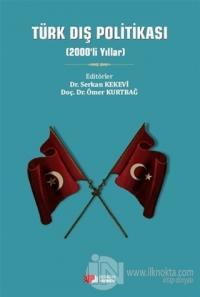 Türk Dış Politikası (2000'li Yıllar)