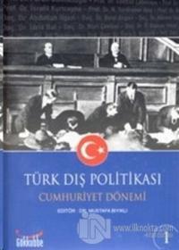 Türk Dış Politikası Cumhuriyet Dönemi (2 Kitap)