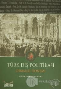 Türk Dış Politikası Osmanlı Dönemi (2 Kitap Takım) %15 indirimli Alaed