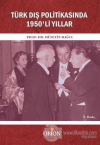 Türk Dış Politikasında 1950'li Yıllar