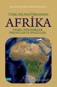 Türk Dış Politikasında Afrika