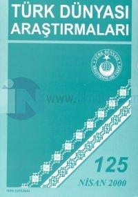 Türk Dünyası Araştırmaları DergisiSayı 125