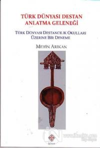 Türk Dünyası Destan Anlatma Geleneği